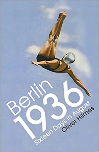 Berlin 1936: Sixteen Days in August cover