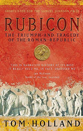 Rubicon: The Triumph and Tragedy of the Roman Republic cover