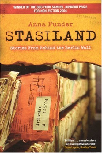 Stasiland: Stories from Behind the Berlin Wall cover