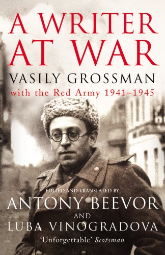 A Writer at War: Vasily Grossman with the Red Army 1941-1945 cover