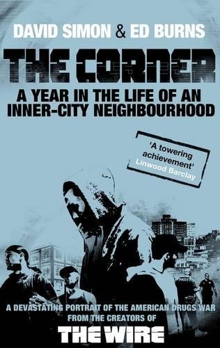 The Corner: A Year in the Life of an Inner-city Neighbourhood cover