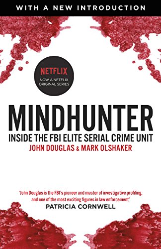 Mindhunter: Inside the FBI Elite Serial Crime Unit cover