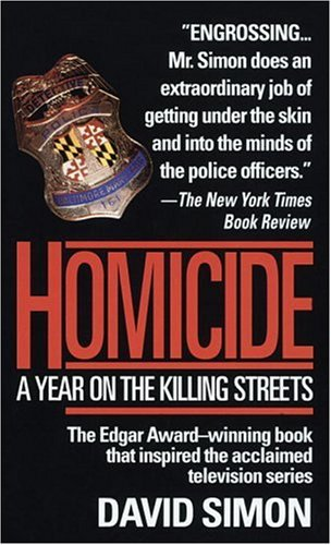 Homicide: a Year on the Killing Streets cover